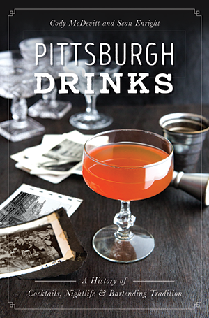 Dr-Tumbletys-Apothecary-inspired-by-spirits-distilling-company-Pittsburgh-Drinks-sean-enright-cody-mcdevitt-history-press-arcadia-cocktails-prohibition-nightlife-bartending-history-martinis-old-fashioned-manhattan-aviation
