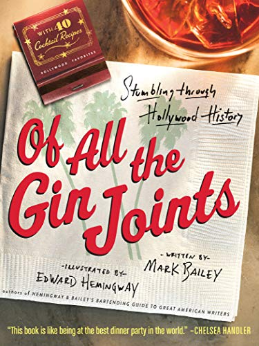 Dr-Tumbletys-Apothecary-inspired-by-spirits-distilling-company-Pittsburgh-hachette-book-group-of-all-the-gin-joints-stumbling-through-hollywood-history-old-hollywood-cocktail-recipes-edward-hemingway-mark-bailey-mixology-bartending-bartender-alcohol