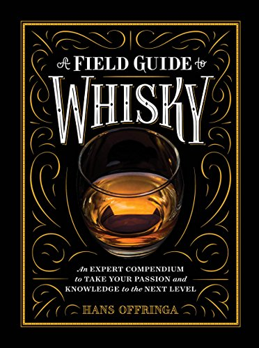 Dr-Tumbletys-Apothecary-inspired-by-spirits-distilling-company-Pittsburgh-workman-publishing-book-paperback-history-a-field-guide-to-whisky-whiskey-hans-offringa-scotch-bourbon-rye-japanese