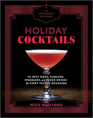 Dr-Tumbletys-Apothecary-inspired-by-spirits-distilling-company-Pittsburgh-workman-publishing-book-paperback-history-holiday-cocktails-nick-mautone-party-planning-artisanal-kitchen