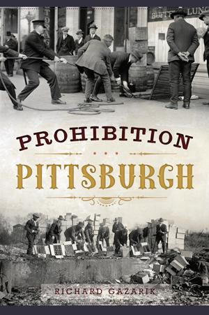 Dr-Tumbletys-Apothecary-inspired-by-spirits-distilling-company-Prohibition-Pittsburgh-history-press-arcadia-richard-gazarik-speakeasy-alcohol-ban-1920s-roaring-20s